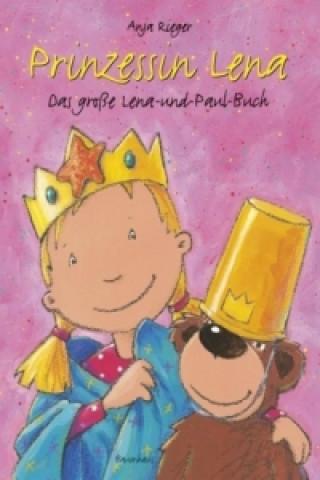Prinzessin Lena, Das große Lena-und-Paul-Buch