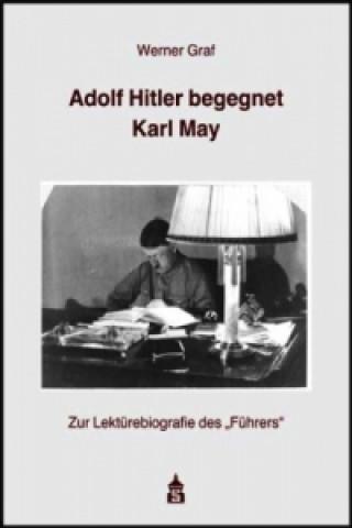 Adolf Hitler begegnet Karl May