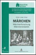 Märchen - Märchenforschung - Märchendidaktik