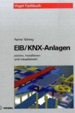 EIB/KNX-Anlagen planen, installieren und visualisieren