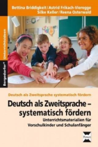 Deutsch als Zweitsprache - systematisch fördern