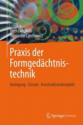 Konstruktionspraxis Formgedachtnistechnik