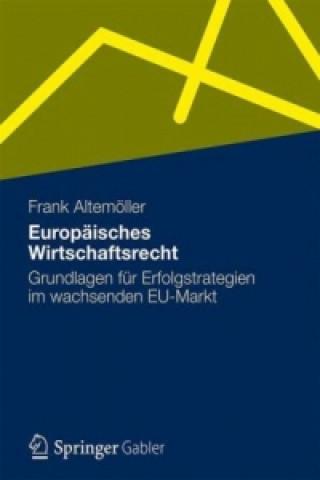 Europaisches Wirtschaftsrecht