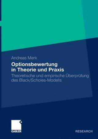 Optionsbewertung in Theorie Und Praxis