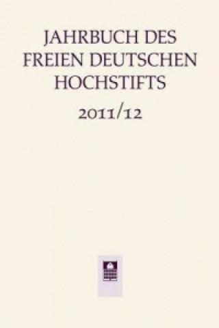 Jahrbuch des Freien Deutschen Hochstifts 2011/12