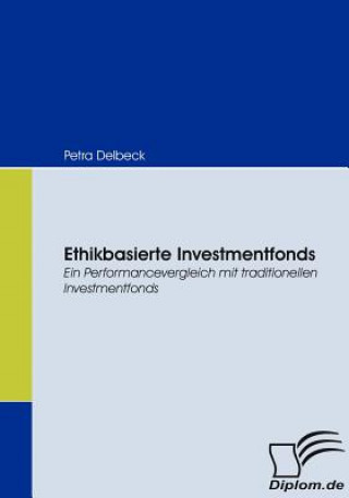 Ethikbasierte Investmentfonds