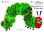 Die kleine Raupe Nimmersatt. The Very Hungry Caterpillar