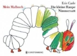 Die kleine Raupe Nimmersatt, Mein Malbuch