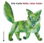 Hallo, roter Fuchs