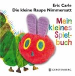 Die kleine Raupe Nimmersatt - Mein kleines Spielbuch