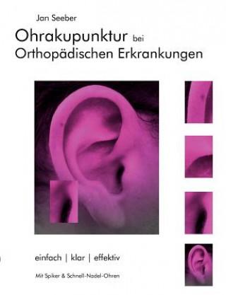 Ohrakupunktur bei Orthopadischen Erkrankungen