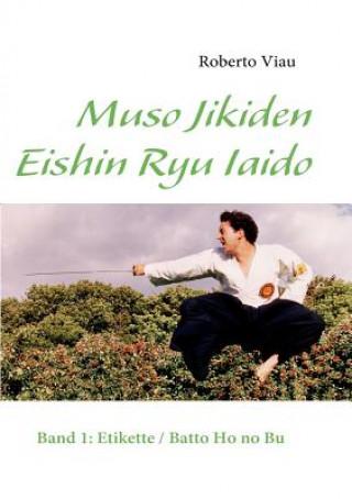 Muso Jikiden Eishin Ryu Iaido