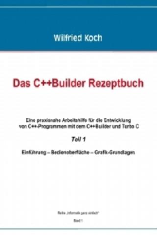 Das C++-Builder Rezeptbuch