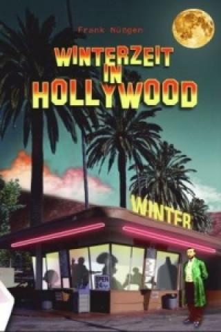 Winterzeit in Hollywood