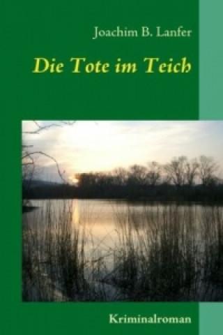 Die Tote im Teich