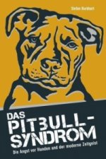 Das Pitbull-Syndrom