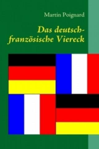 Das deutsch-französische Viereck