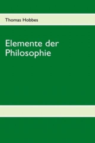 Thomas Hobbes, Elemente der Philosophie