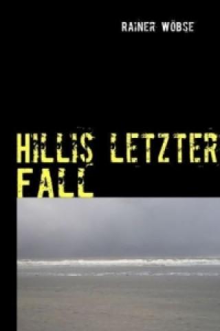 Hillis letzter Fall