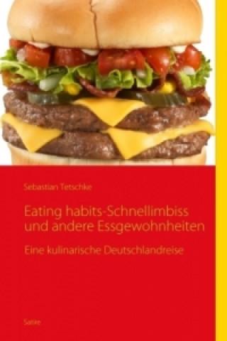 Eating habbits-Schnellimbiss und andere Essgewohnheiten