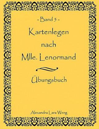Kartenlegen nach Mlle. Lenormand Band 5