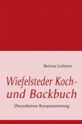 Wiefelsteder Koch- und Backbuch