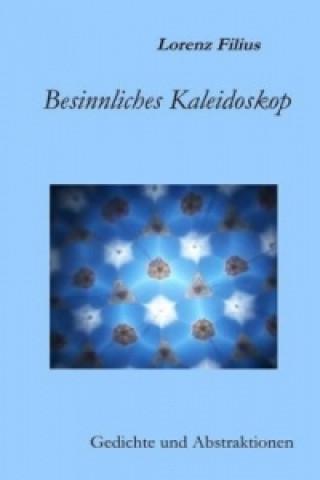 Besinnliches Kaleidoskop