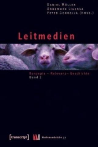 Leitmedien. Bd.2