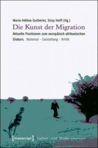 Die Kunst der Migration