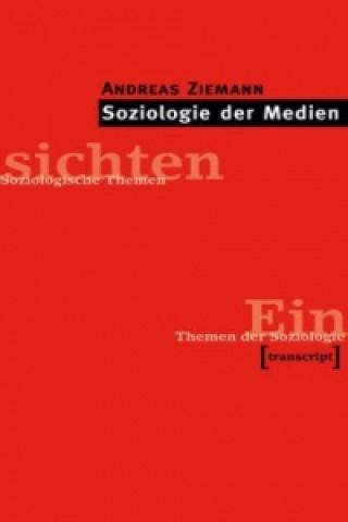 Soziologie der Medien