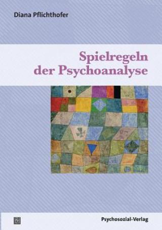 Spielregeln Der Psychoanalyse