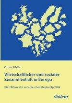 Wirtschaftlicher und sozialer Zusammenhalt in Europa. Eine Bilanz der europ ischen Regionalpolitik