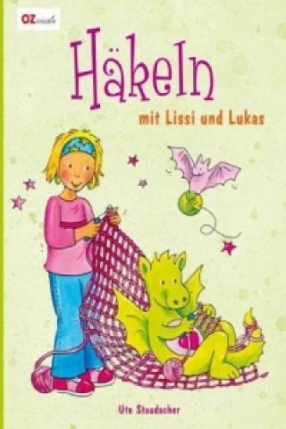 Häkeln mit Lissi und Lukas