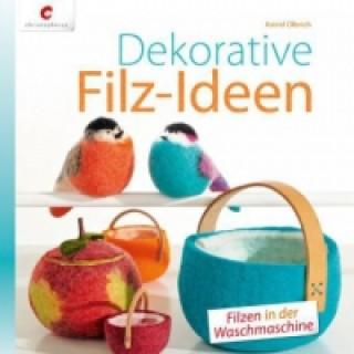 Dekorative Filz-Ideen
