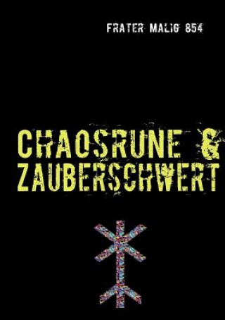 Chaosrune & Zauberschwert