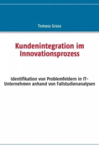 Kundenintegration im Innovationsprozess