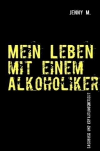 Mein Leben mit einem Alkoholiker