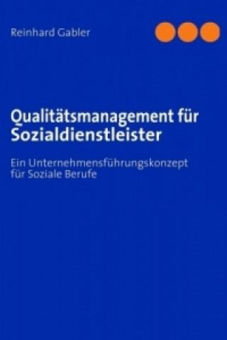 Qualitätsmanagement bei Sozialdienstleistungsunternehmen