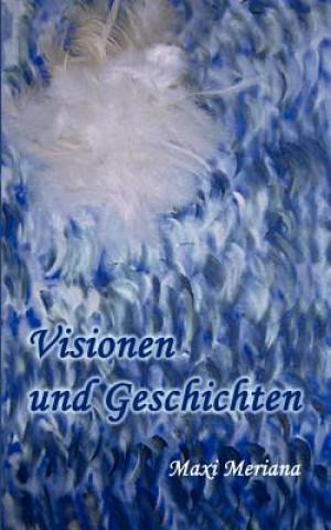 Visionen und Geschichten