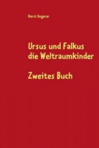 Ursus und Falkus die Weltraumkinder