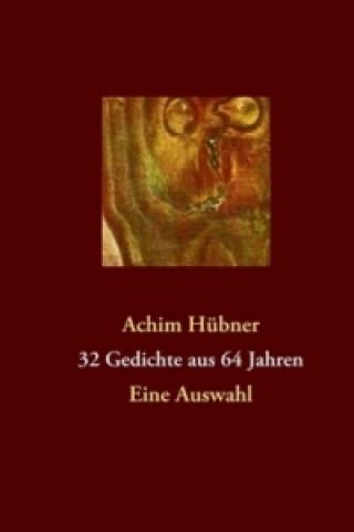 32 Gedichte aus 64 Jahren