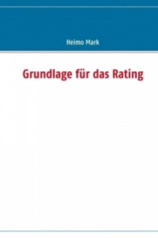 Grundlage für das Rating