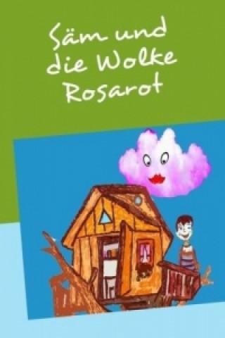 Säm und die Wolke Rosarot
