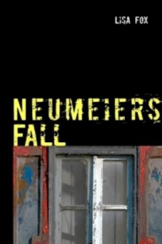 Neumeiers Fall