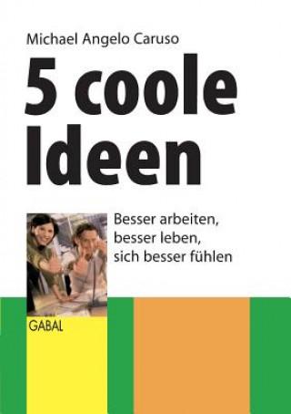 5 Coole Ideen