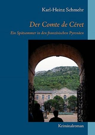Der Comte de Ceret