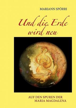 Und die Erde wird neu