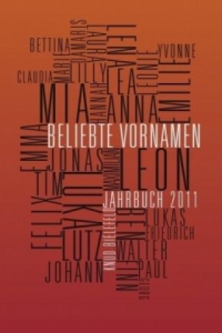 Beliebte Vornamen Jahrbuch 2011