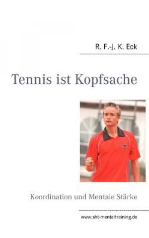 Tennis ist Kopfsache