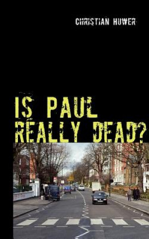 Is Paul really dead?